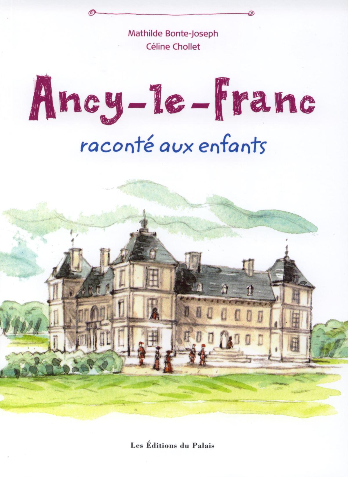 Livre Ancy le Franc raconté aux enfants