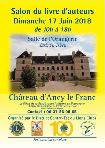 Salon du livre d'auteurs organisé pour le District Centre-Est du Lions Club au chateau d'Ancy le Franc