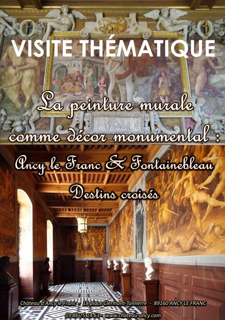 visite thématique visite guidee château en Bourgogne ancy le franc fontainebleau art
