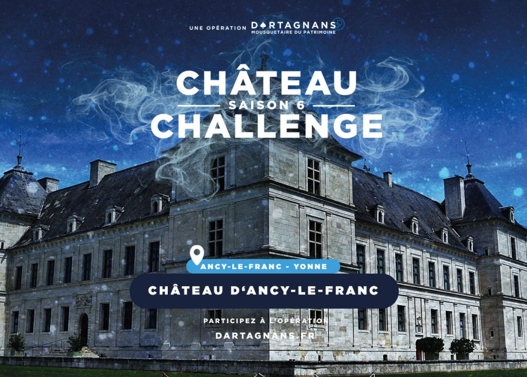 crowdfunding chateau d'ancy le franc chateauchallenge moneyraising soutenir un chateau en bourgogne